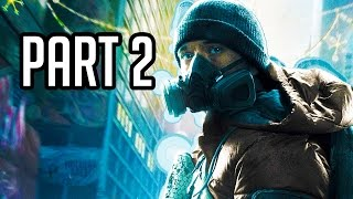 The Division Walkthrough Part 2 (Gameplay 1080p XB1/PS4/PC)