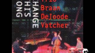 Trio BraamDeJoodeVatcher - High Agons Scent