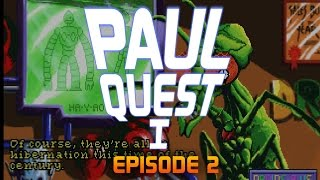 Paul Quest I - Ep02 - Deadly Space Vacuum [Space Quest 1 Let's Play]