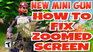 HOW TO FIX ZOOMED SCREEN IN FORTNITE 100% legit