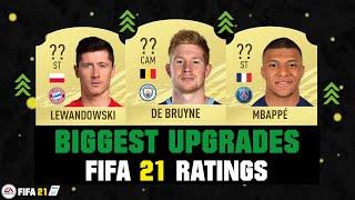 FIFA 21 | BIGGEST RATING UPGRADES! 😱🔥| FT. DE BRUYNE, LEWANDOWSKI, MBAPPE... etc