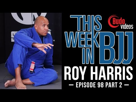 TWIBJJ Episode 98 with Roy Harris Part 2 of 2 - Roy's favorite guard pass