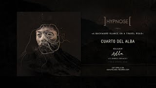 Hypno5e / A Backward Glance On A Travel Road - Cuarto del Alba