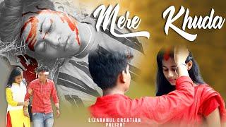 Mere Khuda   Latest hindi song 2020   Sad story   Liza Rahul Life Story   LizaRahul Creation