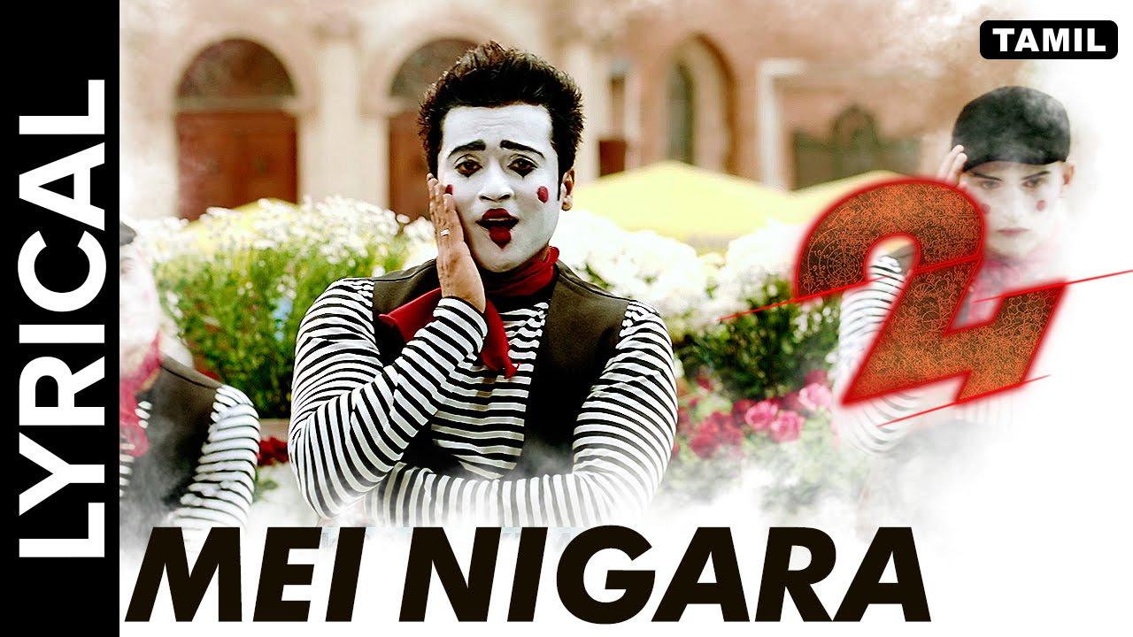 Lyrical Mei Nigara Full Song With Lyrics 24 Tamil Movie Youtube