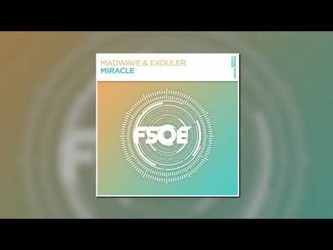 Madwave & Exouler - Miracle (Extended Mix) [FSOE]