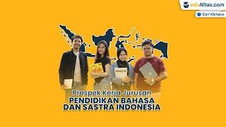 Prospek Kerja Jurusan Pendidikan Bahasa dan Sastra Indonesia