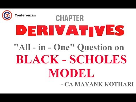 Black Scholes Model - All in 1 Question from Derivatives |