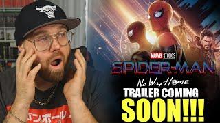 Spider-Man No Way Home Trailer Coming SOON!!!!