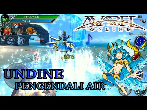 Pengendali Air | Avabel Online - Undine Gameplay & EX Skill Preview | Android Games