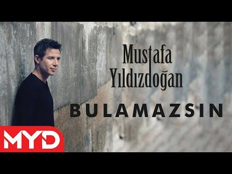 Bulamazsın- Mustafa Yıldızdoğan