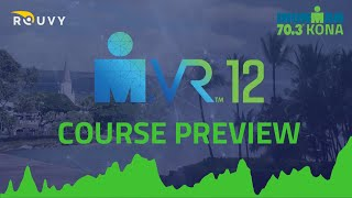 Course Preview: IRONMAN VR 12
