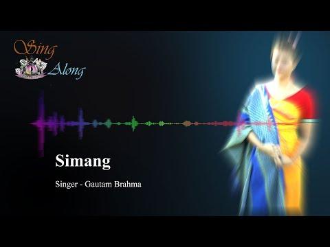 Gautam Brahma - Simang (Lyrical Bodo Song)