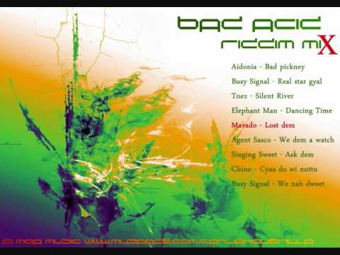 Bad Acid Riddim Mix [July 2011]