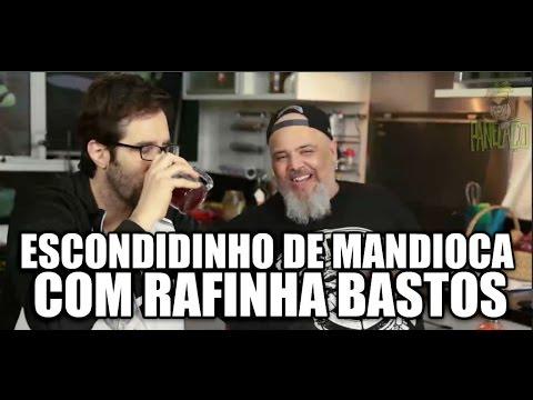 Panelaço com João Gordo - Escondidinho de Mandioca com Rafinha Bastos