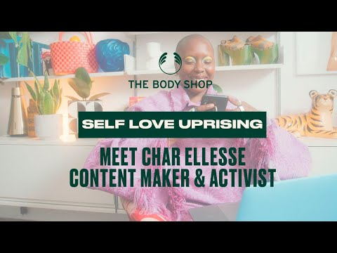 Rise Up with Self Love: Activist Char Ellesse – The Body Shop