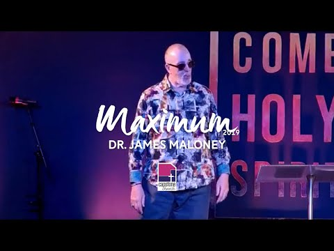 Maximum 2019   Dr. James Maloney   Day 1 - Session 4