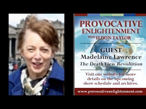 Madelaine Lawrence - The Death View Revolution on Provocative Enlightenment