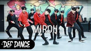 Download Stray Kids (스트레이키즈) - 미로 (MIROH) 댄스학원 No.1 KPOP DANCE COVER / 데프수강생 월말평가 가수오디션 defdance 아이돌지망생 오디션전문 Mp3