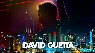 DAVID GUETTA MIX 2021 - Best Songs & Remixes Of All Time