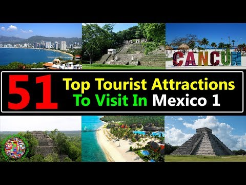 51 Top Tourist Attractions Places To Visit In Mexico 1 | Best Tourist Destinations To Travel
