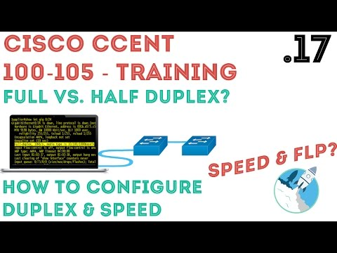 Cisco - CCENT/CCNA R&S (100-105) - Duplex & Speed Overview / Configuration .17