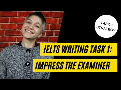 3 Ways to Impress the Examiner: Writing Task 1