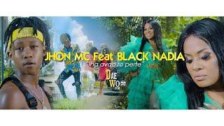 Jhon Mc Feat Black Nadia - Iha avao ro perte (by_daewoo_2k20)