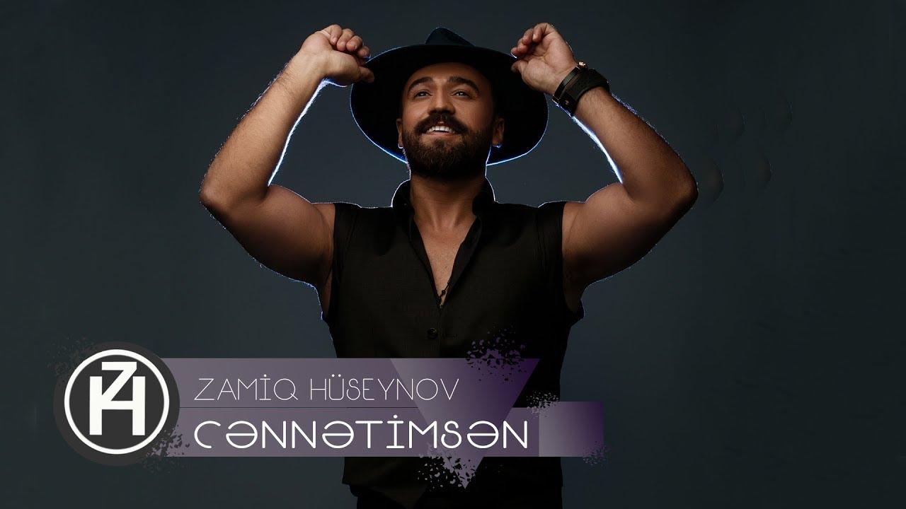 Zamiq Hüseynov - Cənnətimsən