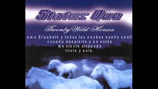Status Quo-Twenty wild horses. Subtítulos Español- Ingles