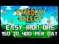 [Guide]Stardew Valley - How to get Easy Iron Ores (150-400/Day)