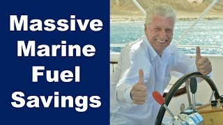 Massive Marine Fuel Savings