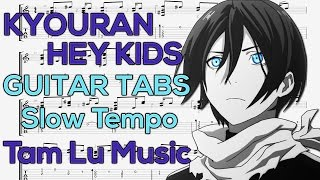 Noragami Aragoto - Kyouran Hey Kids (Opening) [Guitar Tutorial] Slow Tempo by Tam Lu Music