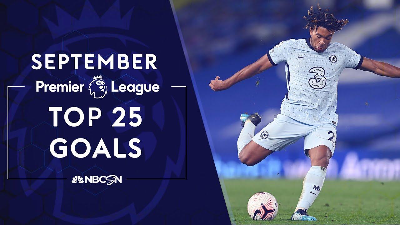 Download Top 25 Premier League goals in September 2020 | NBC Sports