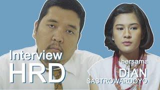 Dian Sastrowardoyo diinterview HRD