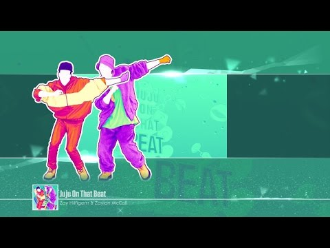 JUST DANCE 2017 : JUJU ON THAT BEAT ZAYION...