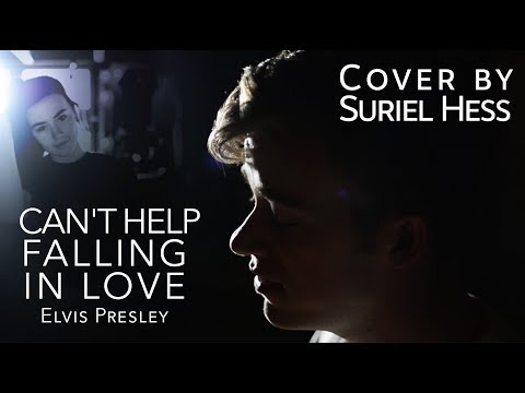Can't Help Falling In Love - Elvis Presley   Suriel Hess Cover