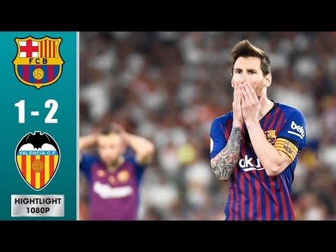 Barcelona vs Valencia 1-2 Highlights & All Goals - Cорa Dеl Rеy Fіnаl 2019