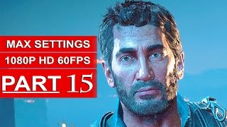 Just Cause 3 Gameplay Walkthrough Part 15 [1080p 60FPS PC MAX Settings] - No Commentary