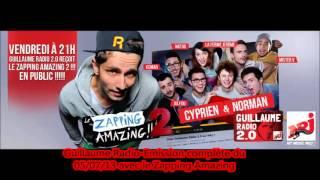 Guillaume Radio 2.0-Emission complète du 05/07/13 avec le Zapping Amazing 2