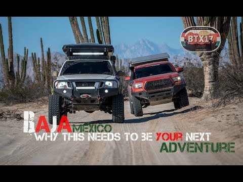 Baja Mexico Overland - Why THIS needs to be your next adventure
