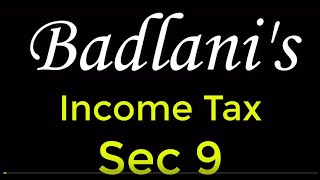 Income Tax : AY 19-20 : Sec 9 : Income Deemed to Accrue or Arise