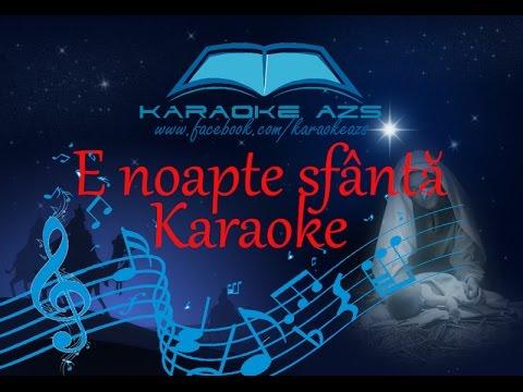 E noapte sfântă - Karaoke (O, holy night)