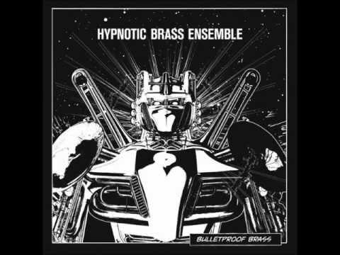 Hypnotic Brass Ensemble - Kryptonite
