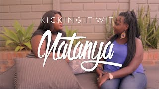 Baixar Kicking It With Natanya | Ep 4 - 'Roots Not Flowers' with Vanessa Macholowe
