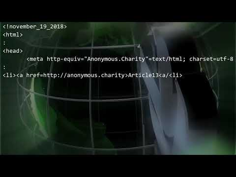 Article 13. The End of The Internet. A Message from The Anonymous Charity, The Collective 12/6/2018 Mp3