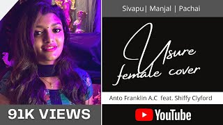 USURE | FEMALE VERSION | ANTO FRANKLIN A.C feat. SHIFFY CLYFORD | TAMIL COVER