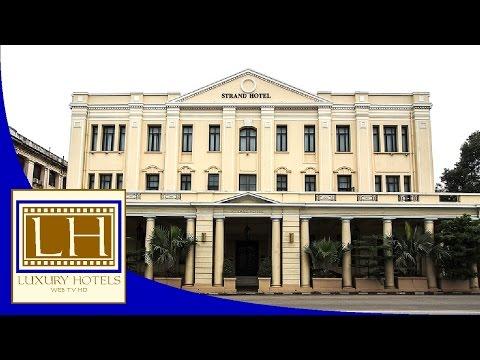 Luxury Hotels - The Strand - Yangon