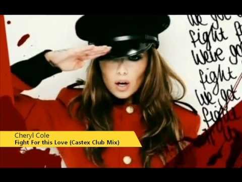 Cheryl Cole - Fight For This Love (Castex Club Remix) + DL Link