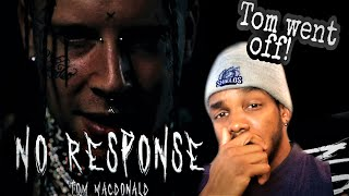 Too many BARS! He's starting to grow on me! Tom Macdonald No Response Reaction
